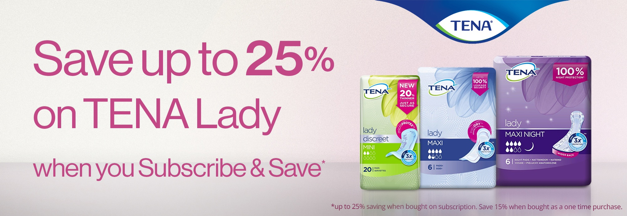 Save on selected TENA Lady