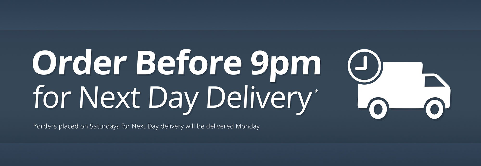 Next Day Delivery Available Until 9pm