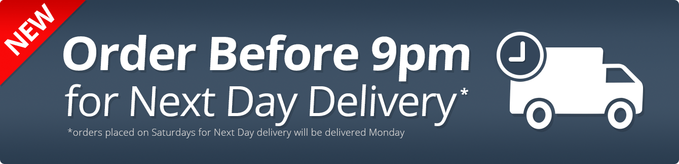 Order before 9pm for next day delivery
